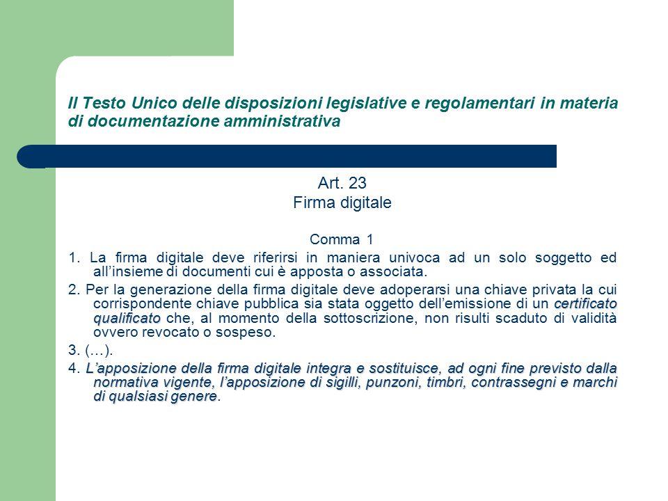 Il Testo Unico delle disposizioni legislative e regolamentari in materia di documentazione amministrativa Art.