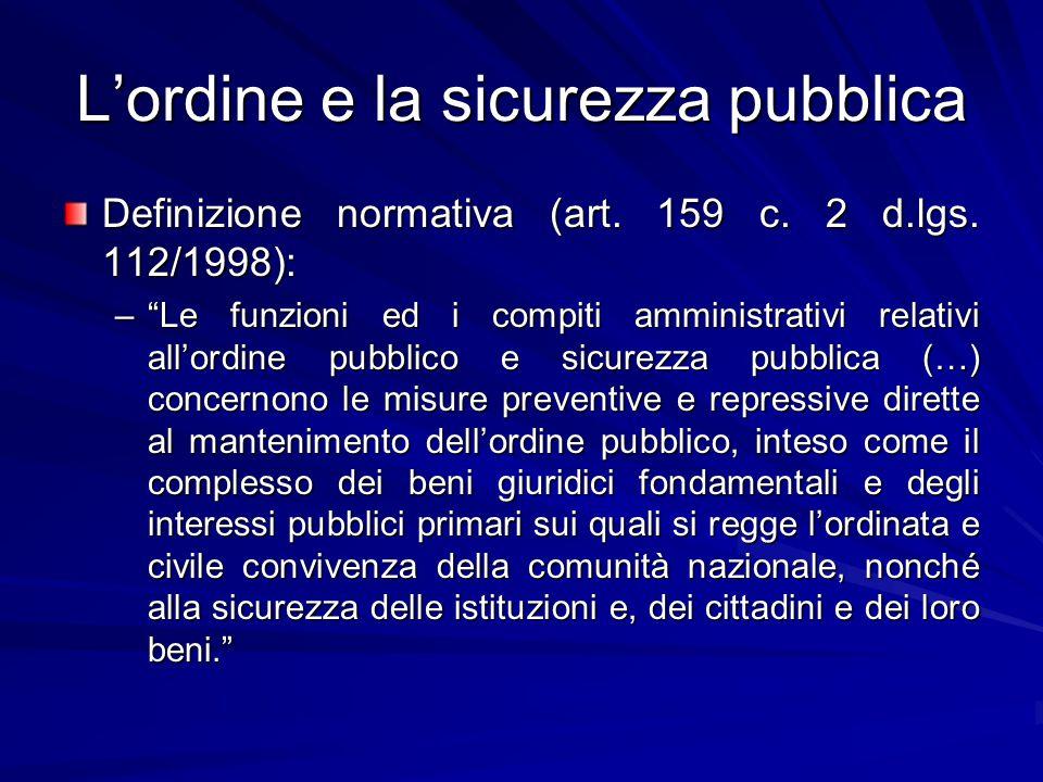 L'ordine e la sicurezza pubblica Definizione normativa (art.