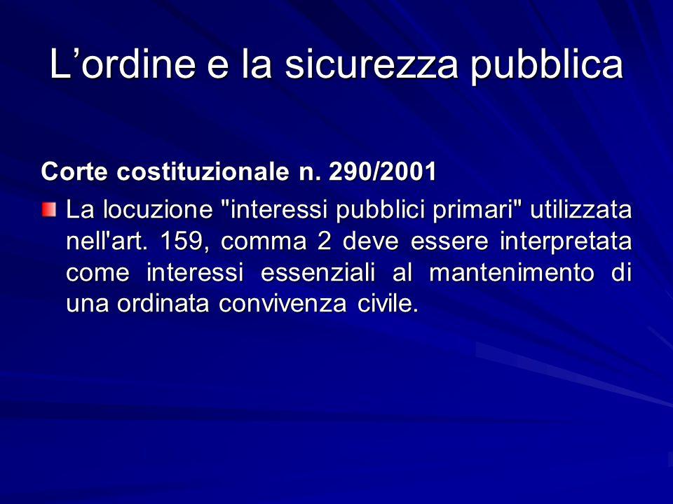 L'ordine e la sicurezza pubblica Corte costituzionale n. 290/2001 La locuzione