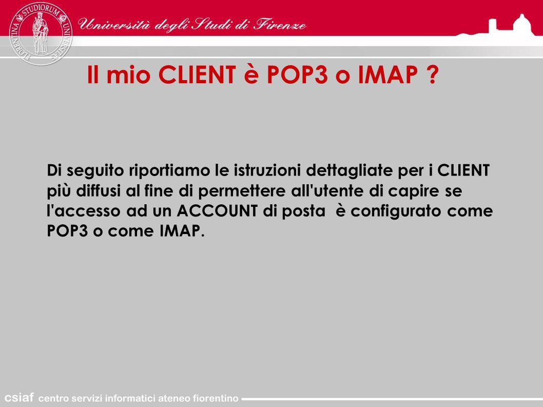 Il mio CLIENT è POP3 o IMAP .
