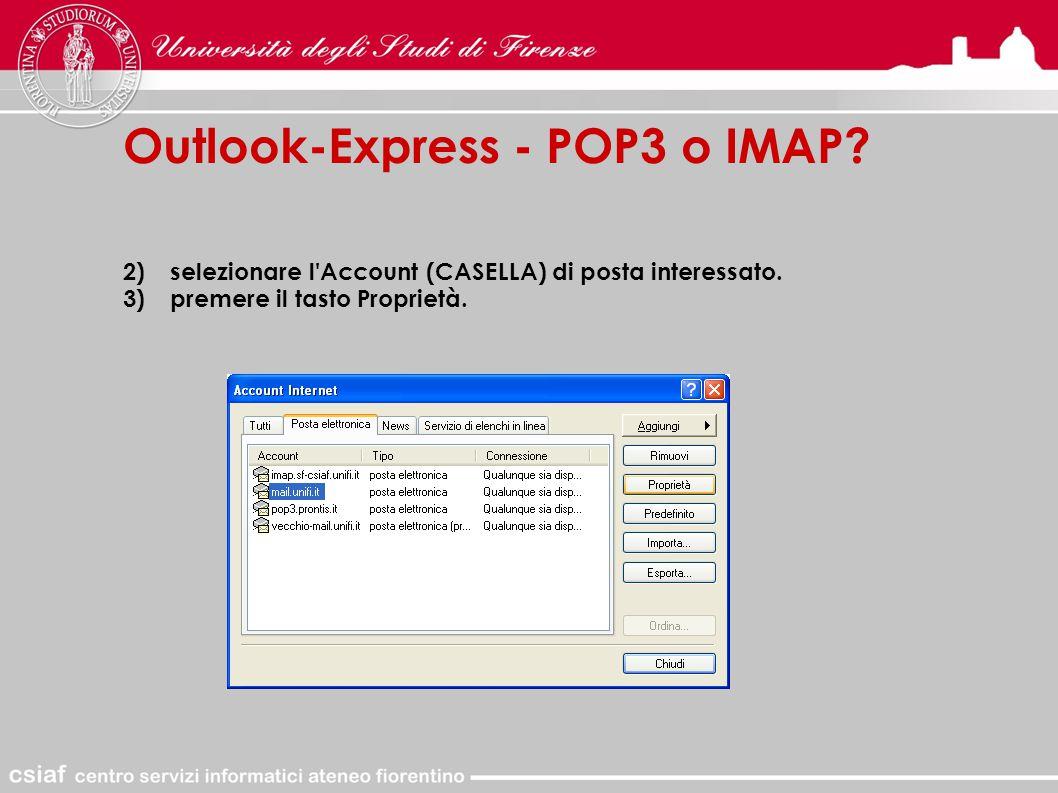2)selezionare l Account (CASELLA) di posta interessato.