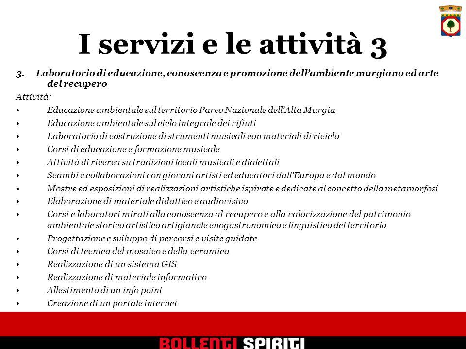 I servizi e le attività 3 3.