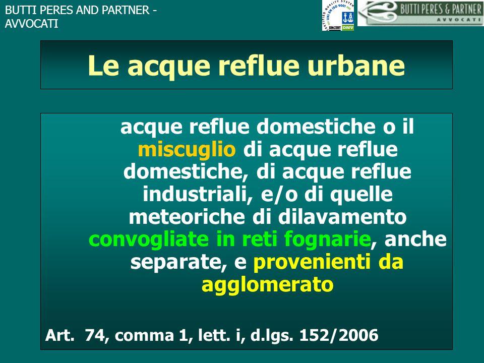 BUTTI PERES AND PARTNER - AVVOCATI Le acque reflue urbane acque reflue domestiche o il miscuglio di acque reflue domestiche, di acque reflue industria