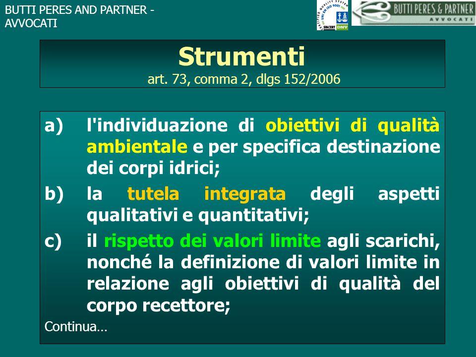 BUTTI PERES AND PARTNER - AVVOCATI Strumenti art. 73, comma 2, dlgs 152/2006 a)l'individuazione di obiettivi di qualità ambientale e per specifica des