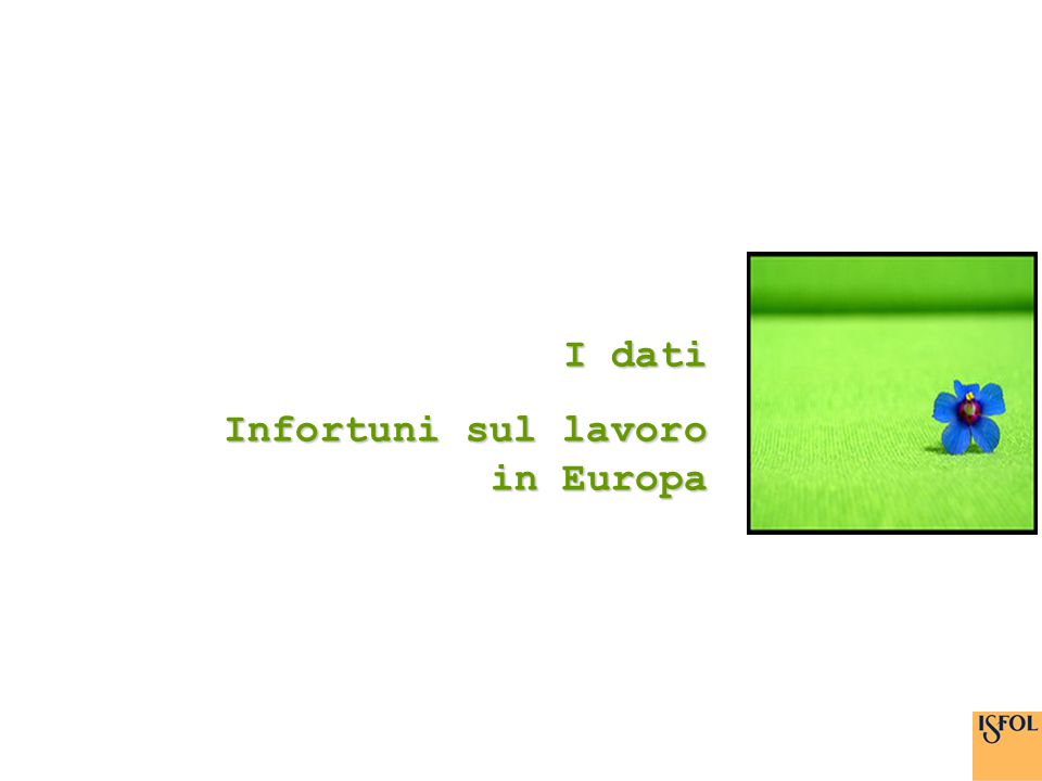 I dati Infortuni sul lavoro in Europa