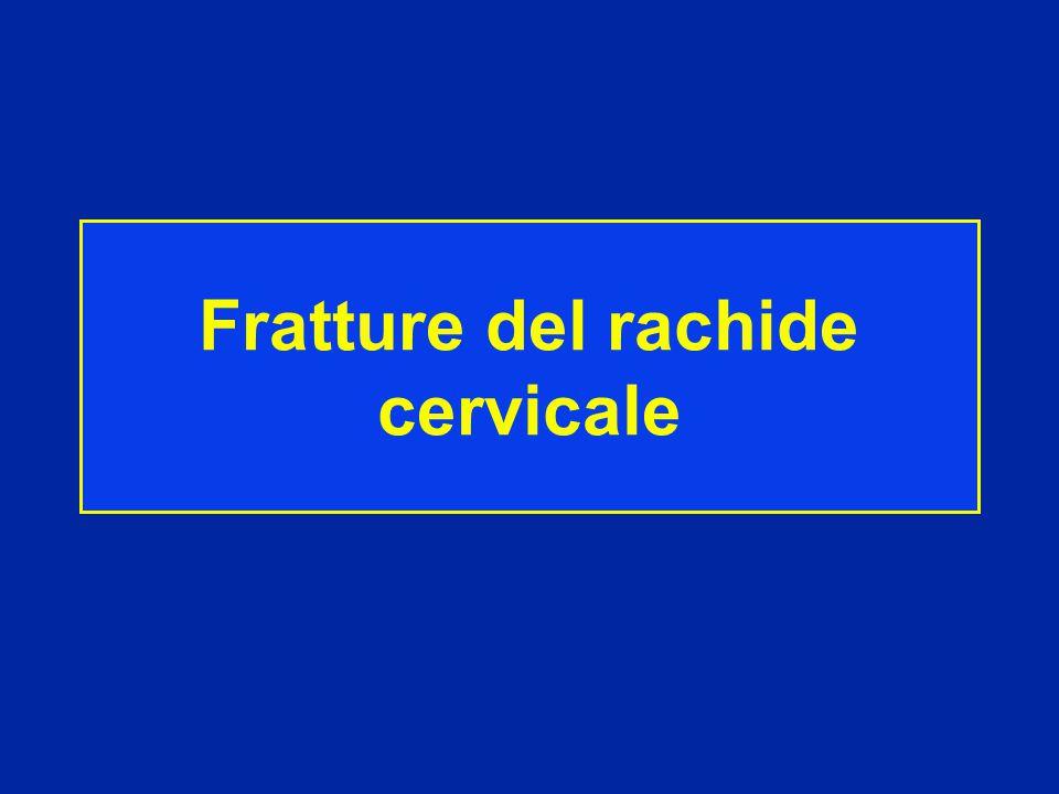Fratture dell'atlante fratture dell'epistrofeo Dislocazione C1-C2 Fratture dei peduncoli di C2 Fratture da C3 a C7