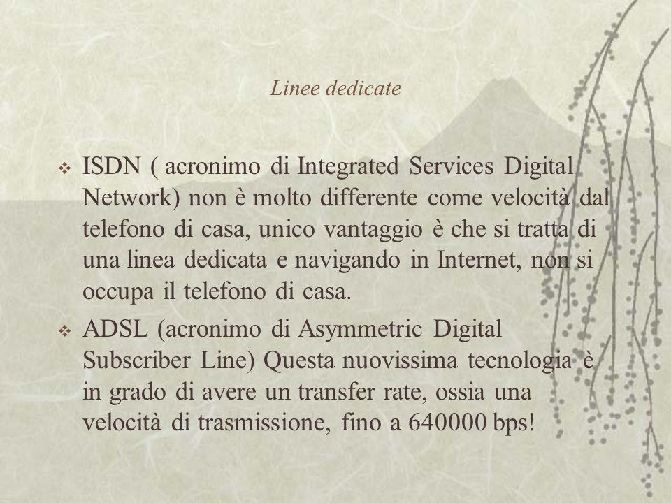  ISDN ( acronimo di Integrated Services Digital Network) non è molto differente come velocità dal telefono di casa, unico vantaggio è che si tratta di una linea dedicata e navigando in Internet, non si occupa il telefono di casa.