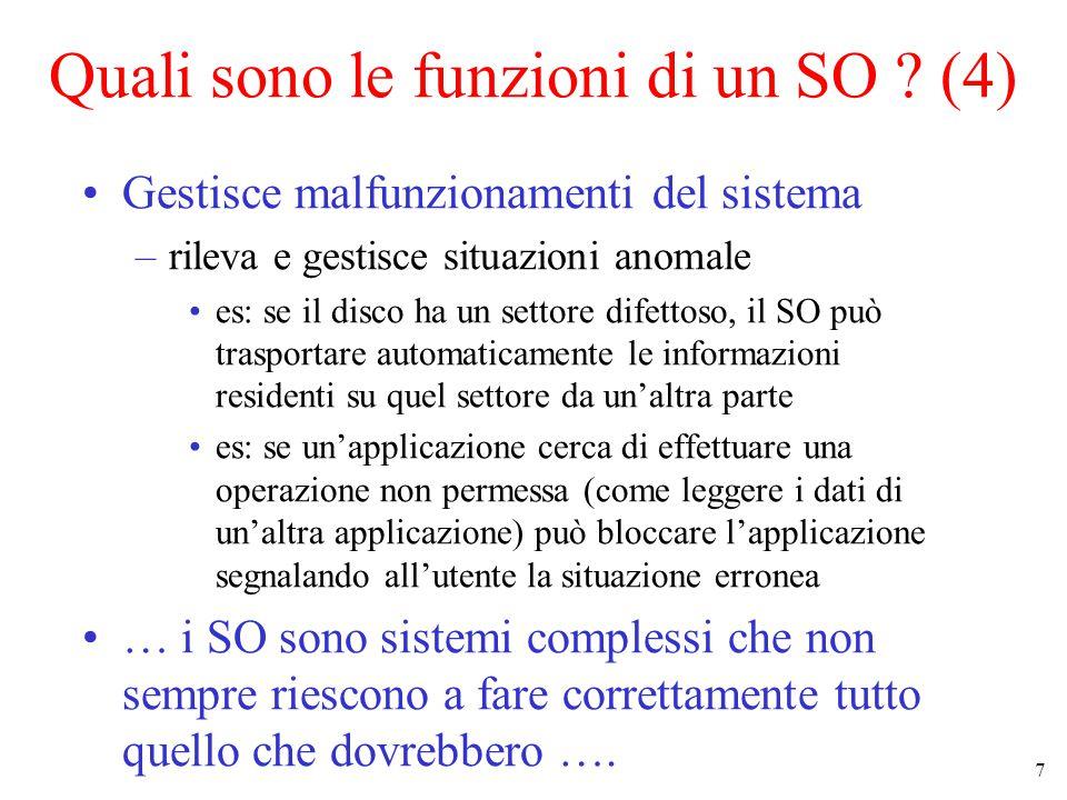 7 Quali sono le funzioni di un SO .