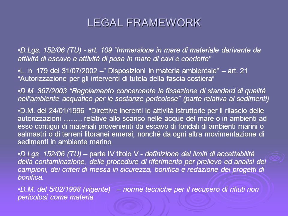 LEGAL FRAMEWORK D.Lgs. 152/06 (TU) - art.