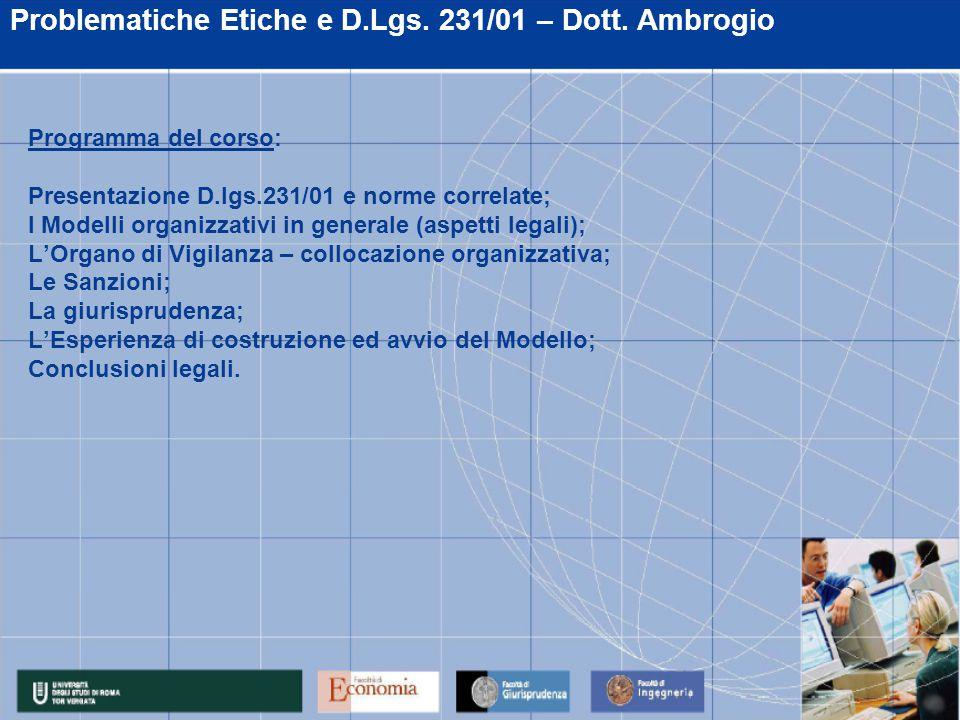 Problematiche Etiche e D.Lgs. 231/01 – Dott.