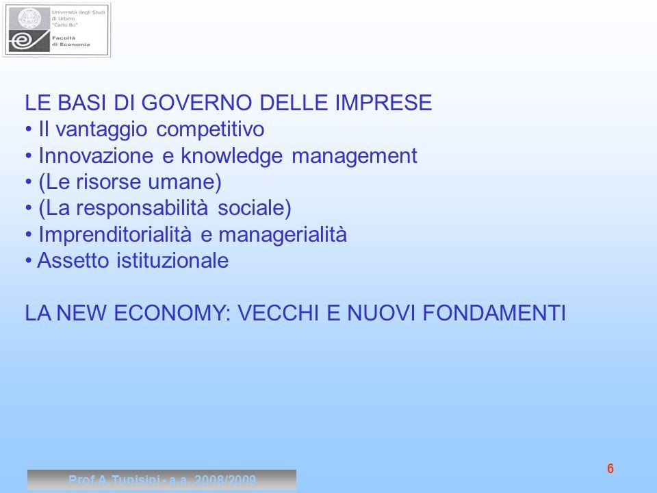 Prof.A.Tunisini - a.a.2008/2009 27 Gli stakeholder si distinguono tra primari e secondari.