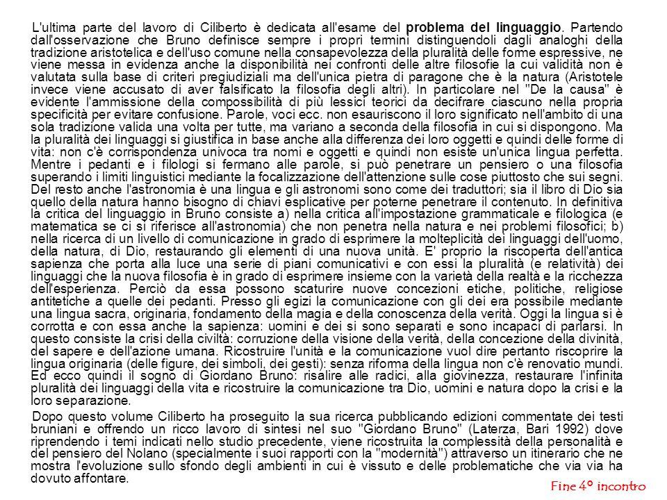 Fine 4° incontro L ultima parte del lavoro di Ciliberto è dedicata all esame del problema del linguaggio.