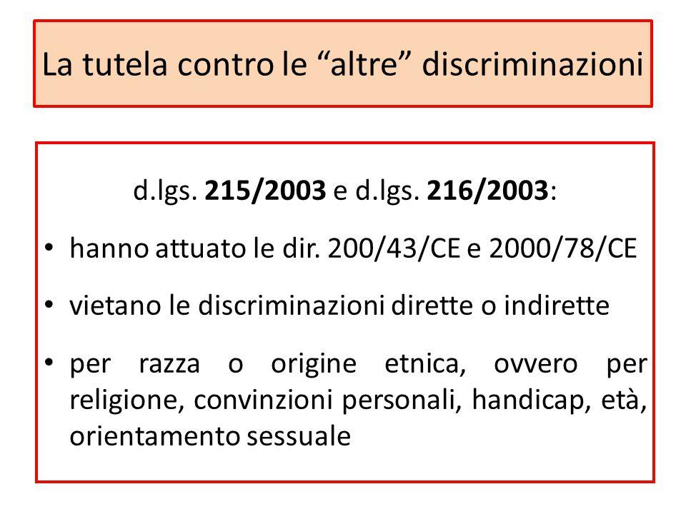 """La tutela contro le """"altre"""" discriminazioni d.lgs. 215/2003 e d.lgs. 216/2003: hanno attuato le dir. 200/43/CE e 2000/78/CE vietano le discriminazioni"""