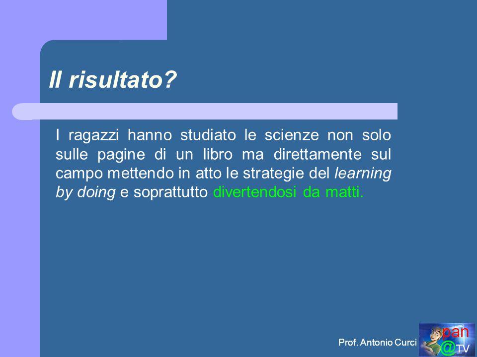 Prof.Antonio Curci Il risultato.