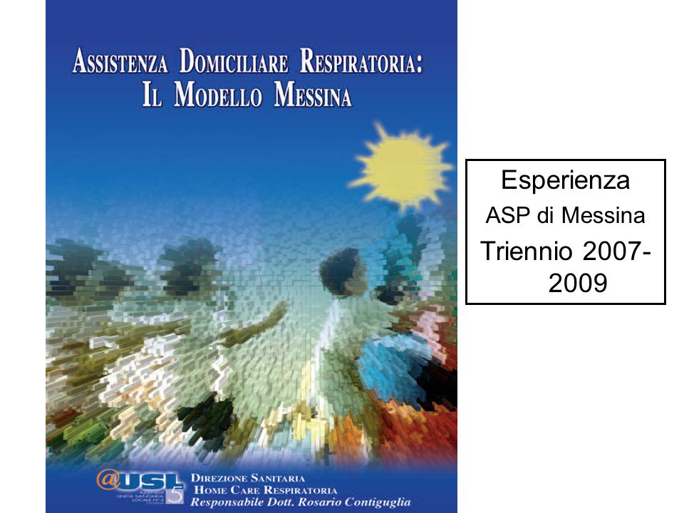 Esperienza ASP di Messina Triennio 2007- 2009