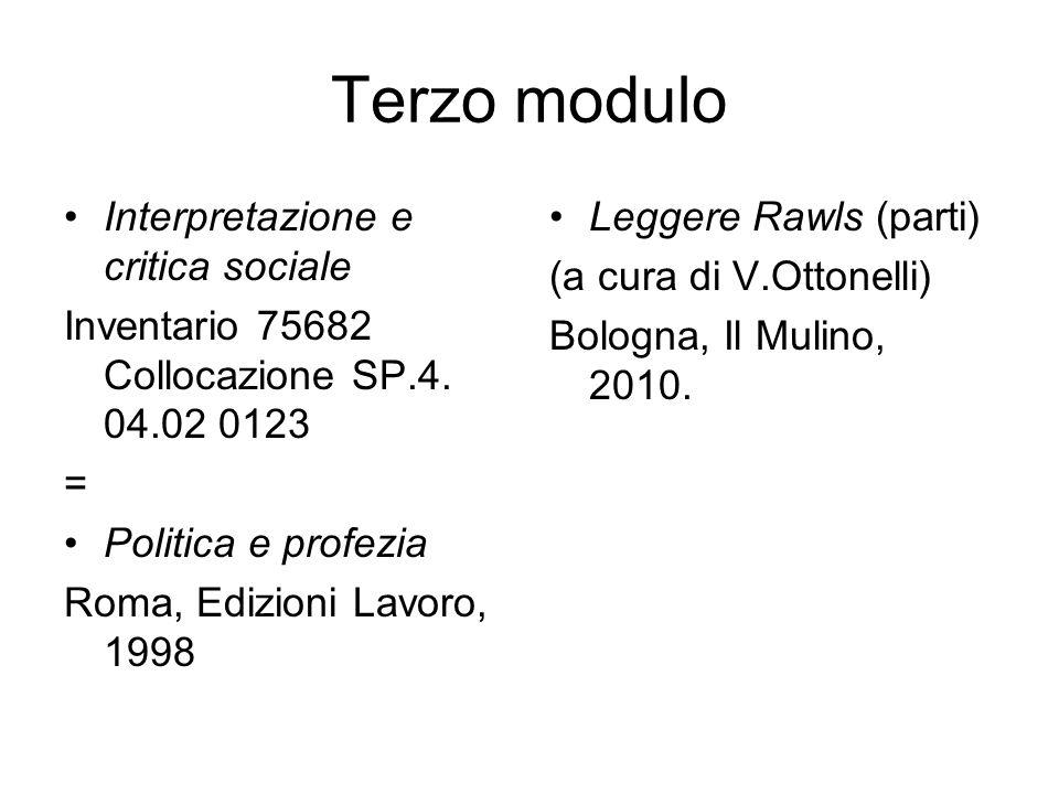 Terzo modulo Interpretazione e critica sociale Inventario 75682 Collocazione SP.4.