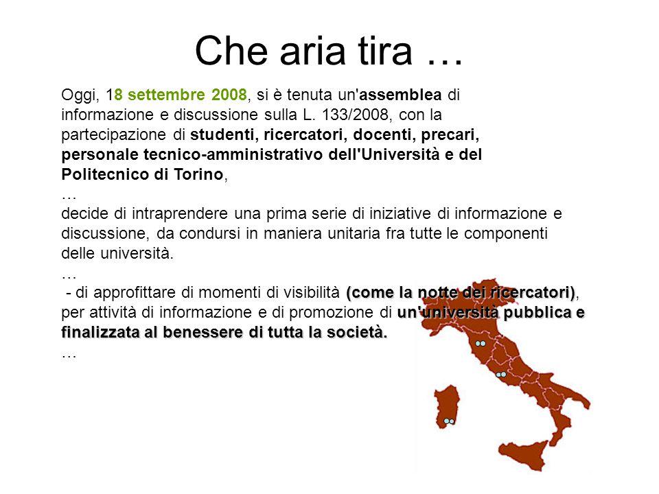 Che aria tira … Oggi, 18 settembre 2008, si è tenuta un assemblea di informazione e discussione sulla L.