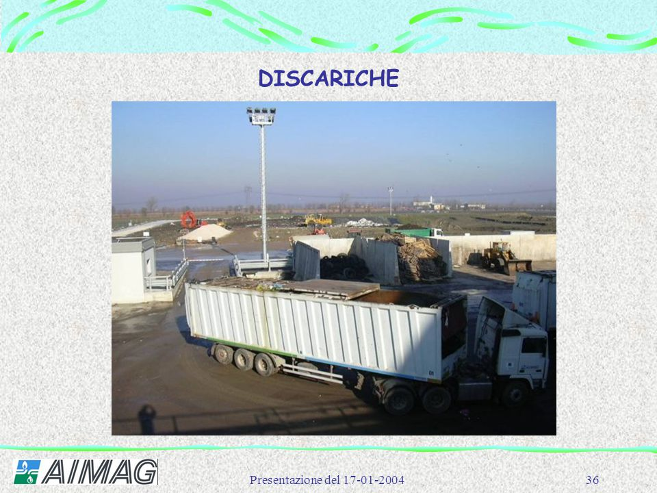 Presentazione del 17-01-200436 DISCARICHE