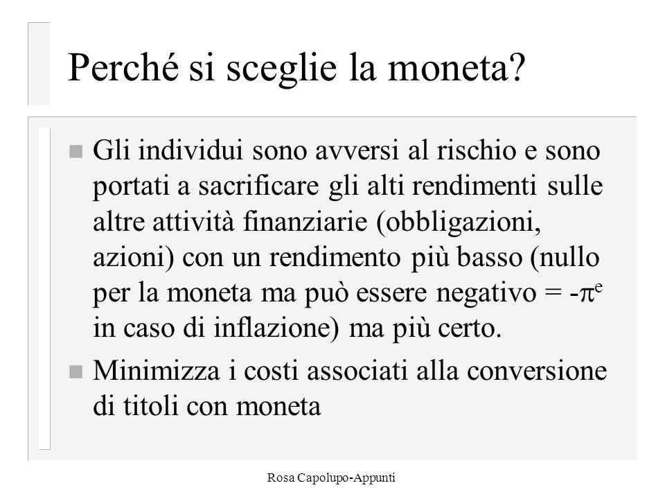 Rosa Capolupo-Appunti Perché si sceglie la moneta.