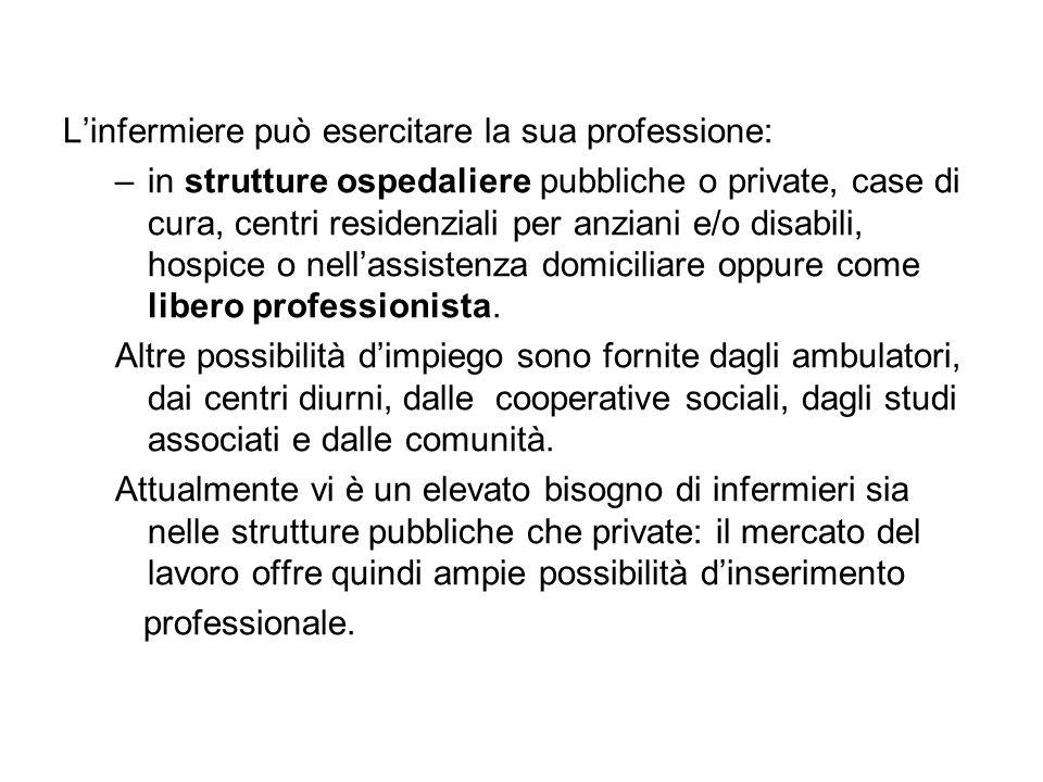 Il percorso di studi/ 1 Per diventare infermiere è necessario iscriversi al: –Corso di Laurea in Infermieristica.