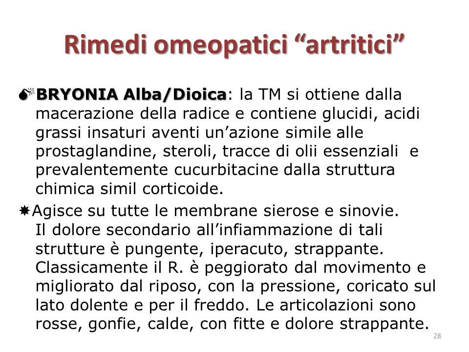 """Rimedi omeopatici """"artritici""""  BRYONIA Alba/Dioica  BRYONIA Alba/Dioica: la TM si ottiene dalla macerazione della radice e contiene glucidi, acidi g"""