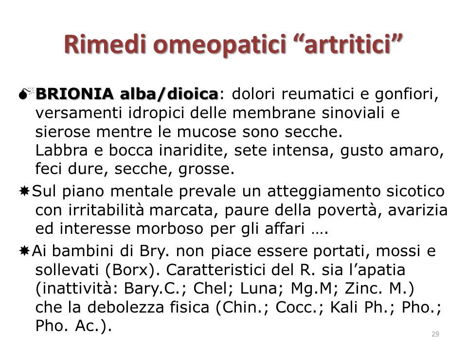 """Rimedi omeopatici """"artritici"""" BRIONIA alba/dioica  BRIONIA alba/dioica: dolori reumatici e gonfiori, versamenti idropici delle membrane sinoviali e s"""