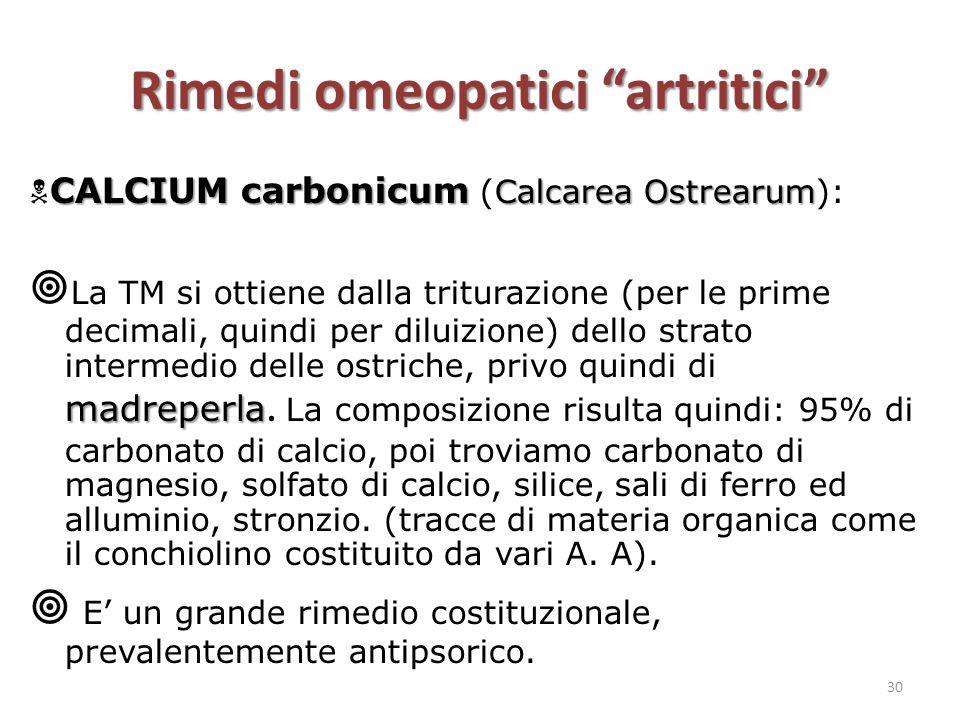 """Rimedi omeopatici """"artritici"""" CALCIUM carbonicum Calcarea Ostrearum  CALCIUM carbonicum (Calcarea Ostrearum): madreperla  La TM si ottiene dalla tri"""
