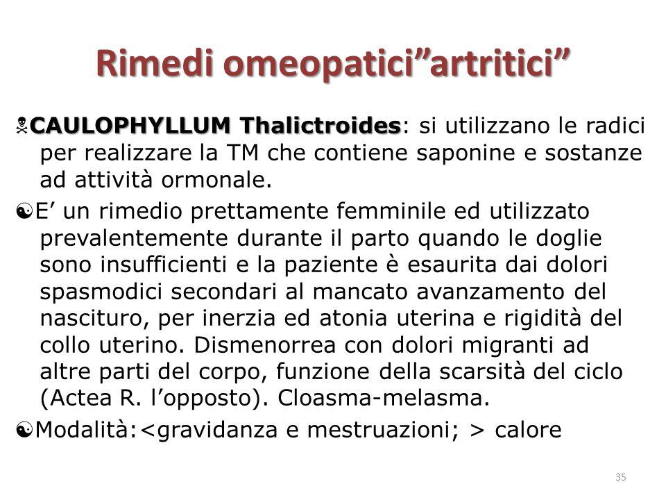 """Rimedi omeopatici""""artritici"""" CAULOPHYLLUM Thalictroides  CAULOPHYLLUM Thalictroides: si utilizzano le radici per realizzare la TM che contiene saponi"""