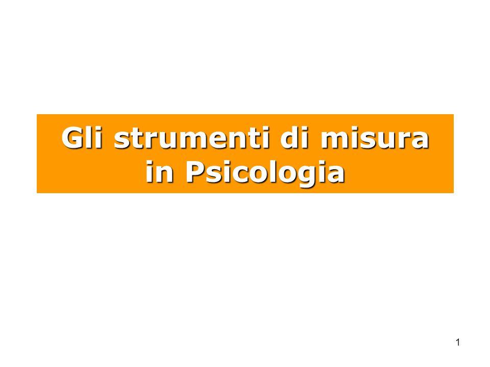 1 Gli strumenti di misura in Psicologia