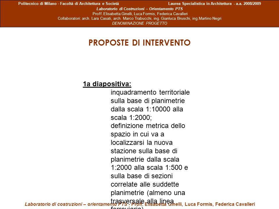 Politecnico di Milano - Facoltà di Architettura e Società Laurea Specialistica in Architettura - a.a. 2008/2009 Laboratorio di Costruzioni – Orientame