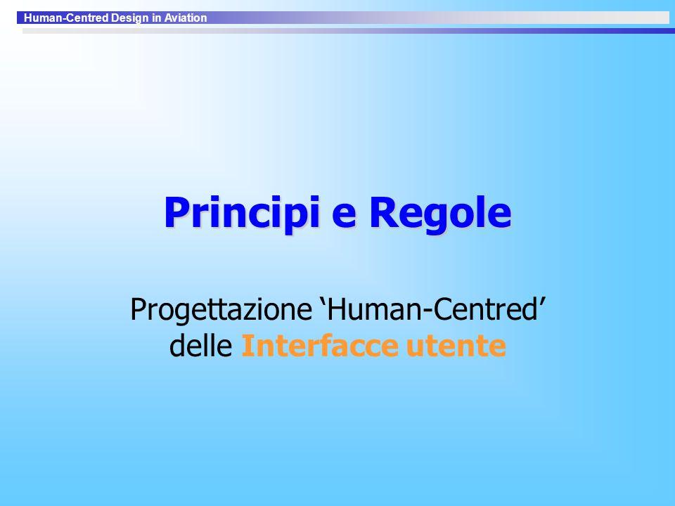 Human-Centred Design in Aviation Principi e Regole Progettazione 'Human-Centred' delle Interfacce utente