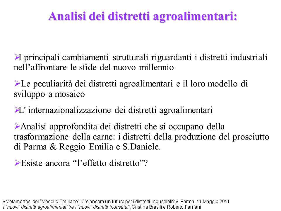 Analisi dei distretti agroalimentari:  I principali cambiamenti strutturali riguardanti i distretti industriali nell'affrontare le sfide del nuovo mi