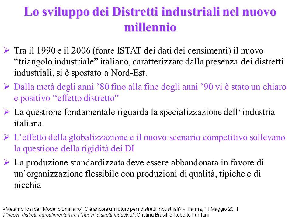 I nuovi distretti agroalimentari fra i nuovi DI  Nel nuovo scenario internazionale l'industria alimentare italiana ha incrementato sia le esportazioni che la sua importanza in termini occupazionali (Guelpa M., Micelli S., 2007)  I distretti agroalimentari, dal 1991 al 2004, hanno aumentato le loro esportazioni dal 14% al 17% delle esportazioni agroalimentari totali, e dallo 0,6% al 0,9% delle esportazioni manifatturiere totali.