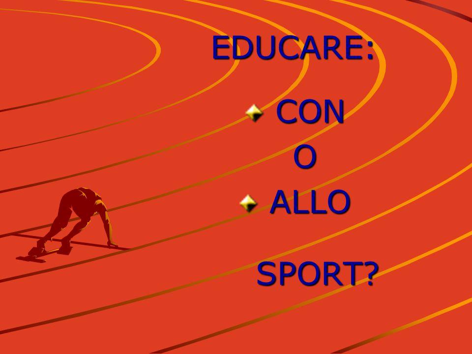 EDUCARE: CON CON O ALLO ALLOSPORT?