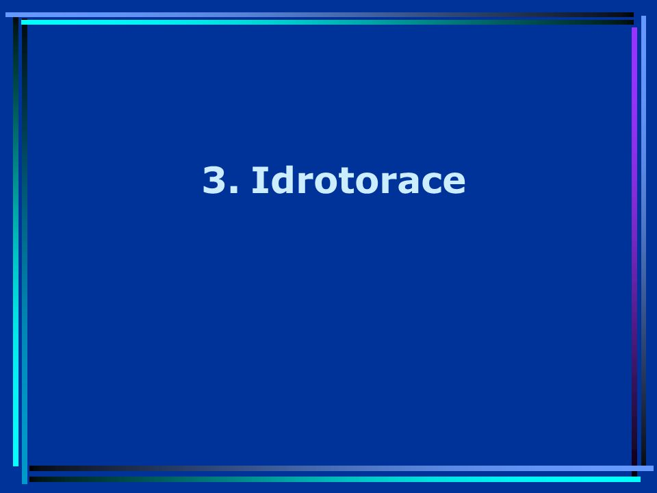 3.Idrotorace