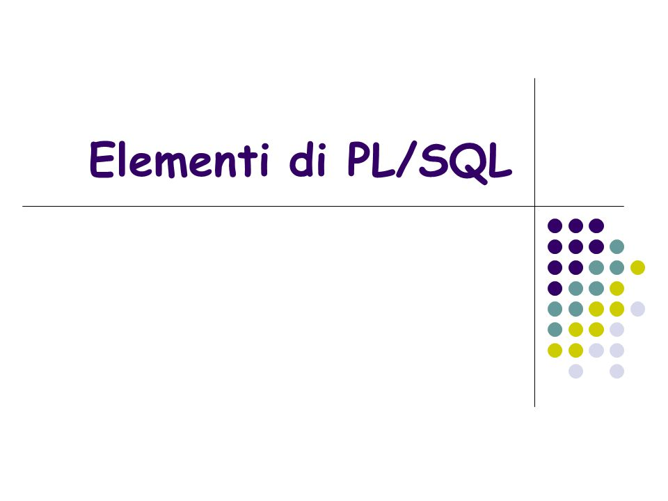 Elementi di PL/SQL