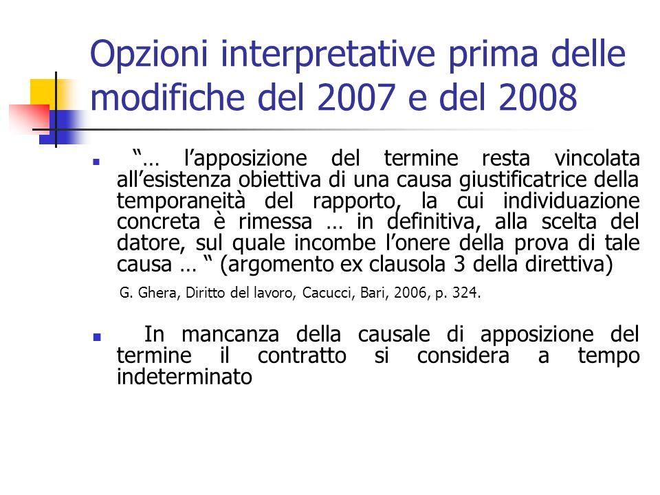 Giurisprudenza Corte di Cassazione sulla causale del d.lg.vo n. 368/2001, prima delle modifiche del 2007 e 2008 Natura eccezionale del contratto a tem