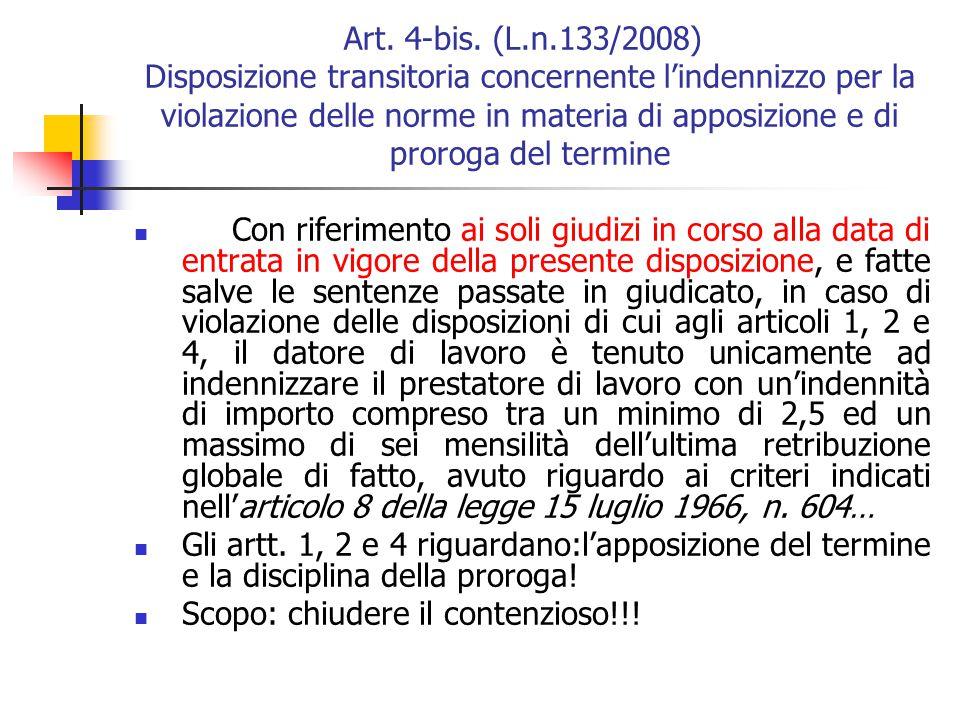 I limiti della l.n. 247/2007 Deroga:un ulteriore successivo contratto a termine può essere stipulato una sola volta, purché presso la DPL e con l'assi