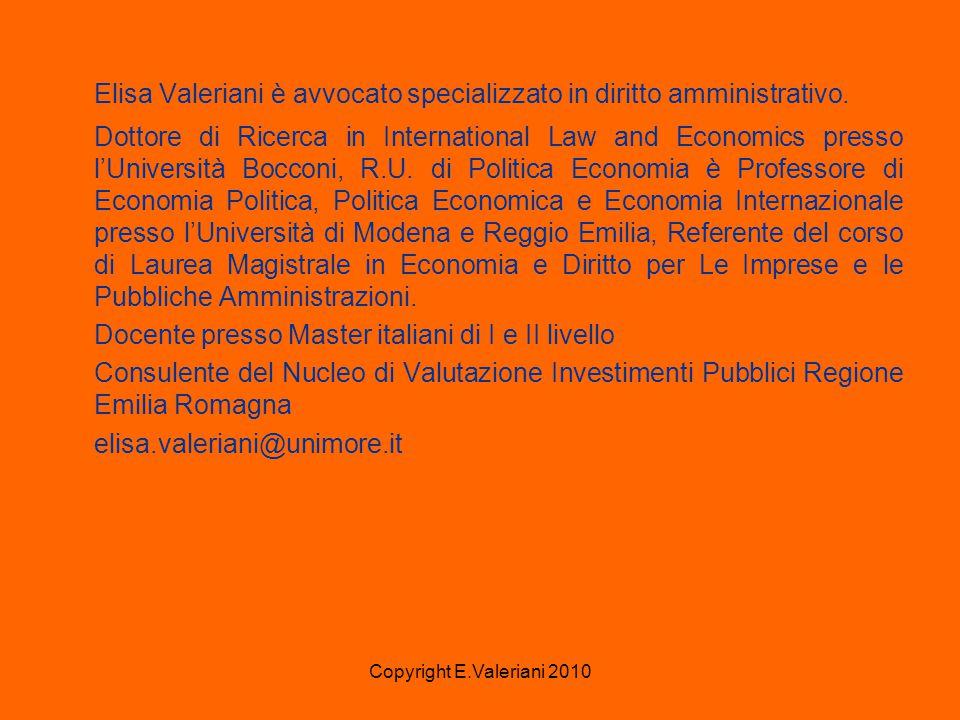 Copyright E.Valeriani 2010 Elisa Valeriani è avvocato specializzato in diritto amministrativo.