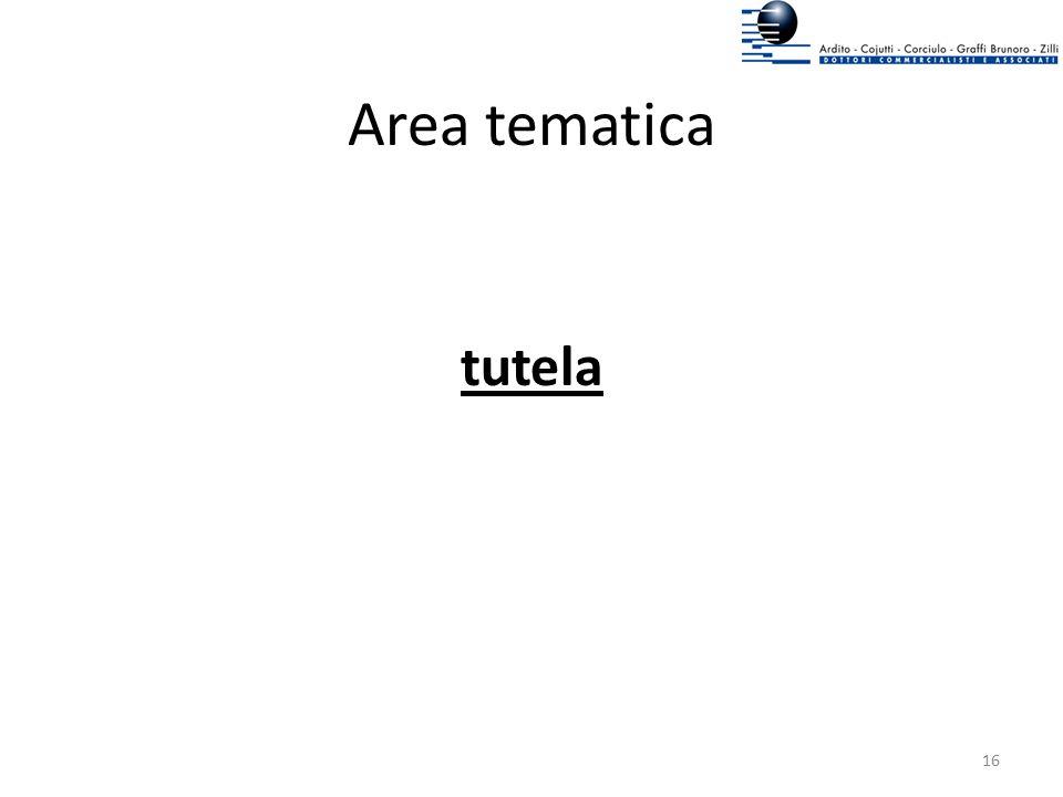 Area tematica tutela 16