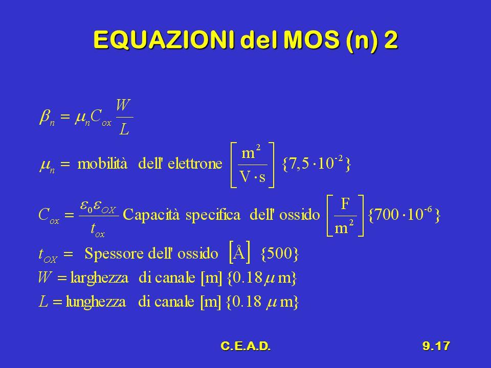 C.E.A.D.9.17 EQUAZIONI del MOS (n) 2