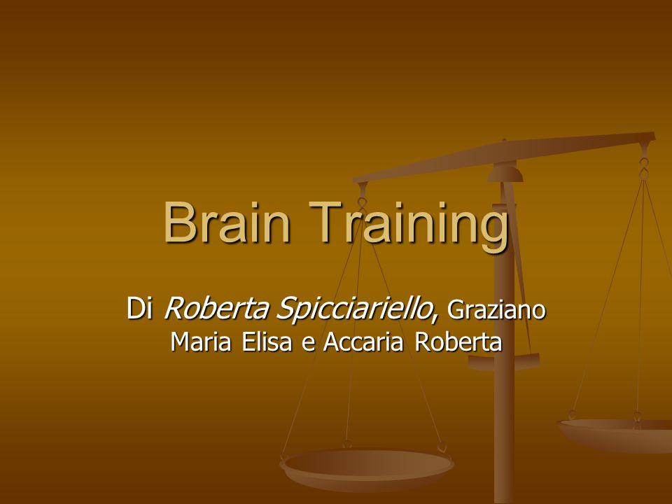 Brain Training Di Roberta Spicciariello, Graziano Maria Elisa e Accaria Roberta