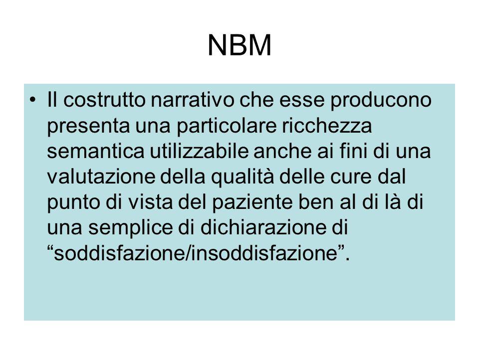 NBM Il costrutto narrativo che esse producono presenta una particolare ricchezza semantica utilizzabile anche ai fini di una valutazione della qualità