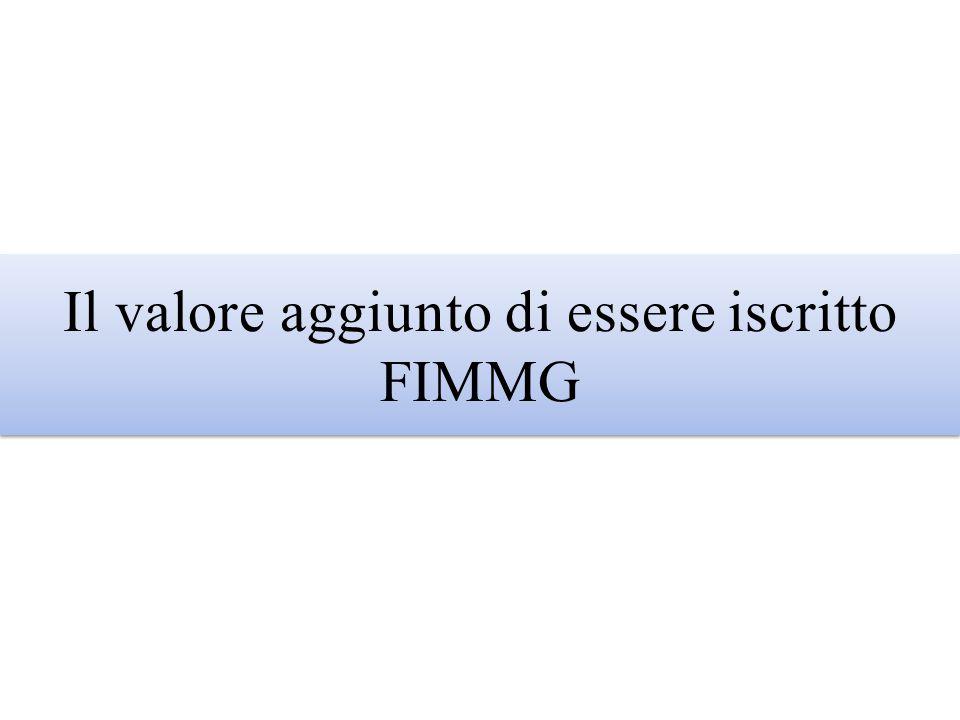 Il valore aggiunto di essere iscritto FIMMG
