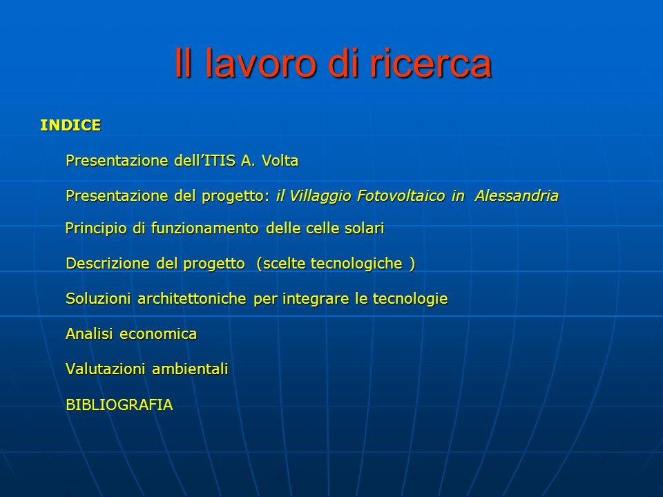 Il lavoro di ricerca INDICE Presentazione dell'ITIS A.