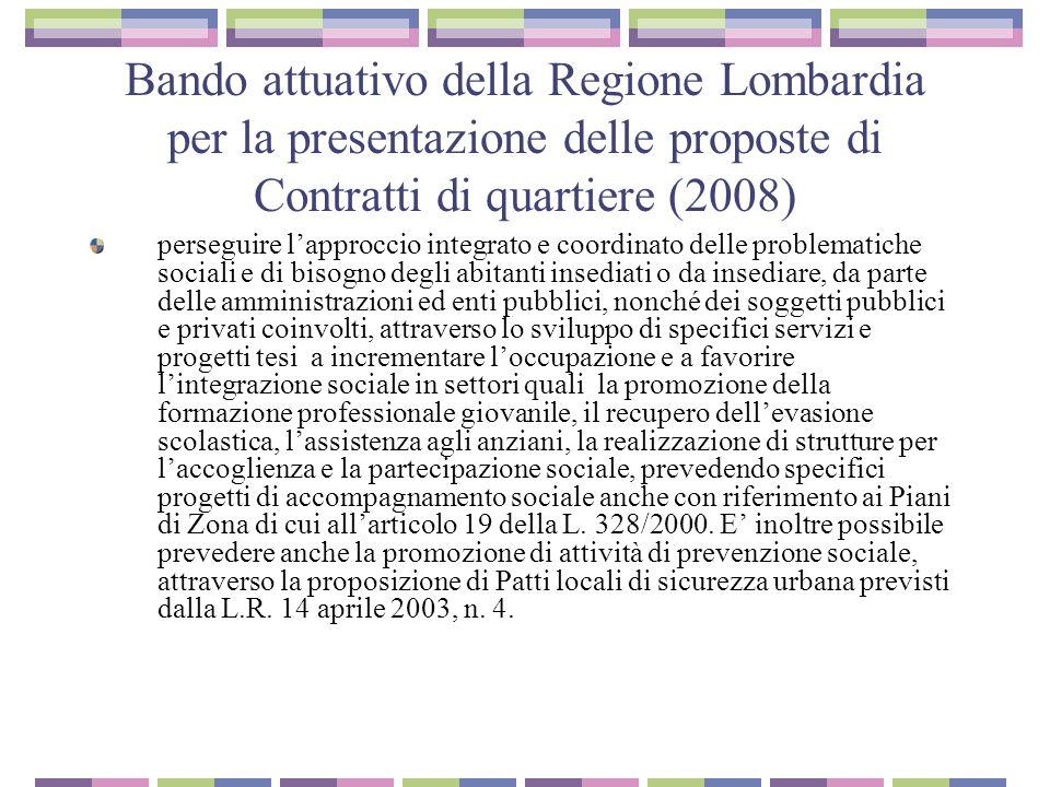 Bando attuativo della Regione Lombardia per la presentazione delle proposte di Contratti di quartiere (2008) perseguire l'approccio integrato e coordi