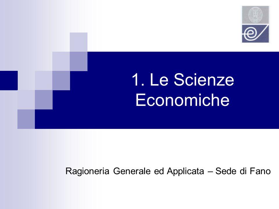 1. Le Scienze Economiche Ragioneria Generale ed Applicata – Sede di Fano