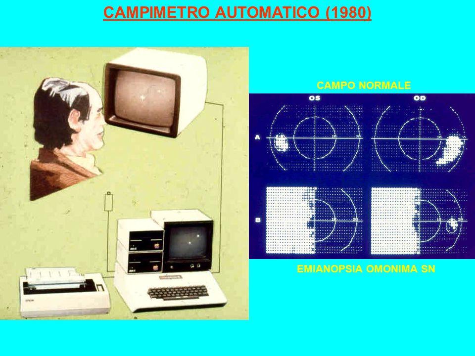 CAMPIMETRO AUTOMATICO (1980) CAMPO NORMALE EMIANOPSIA OMONIMA SN