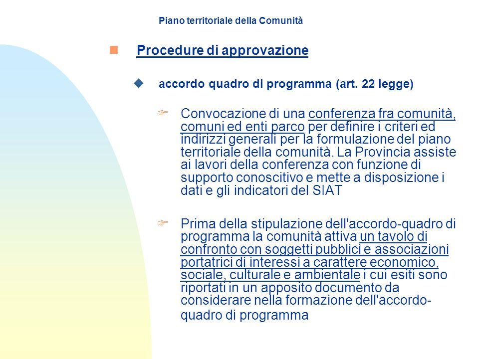 Piano territoriale della Comunità nProcedure di approvazione uaccordo quadro di programma (art.