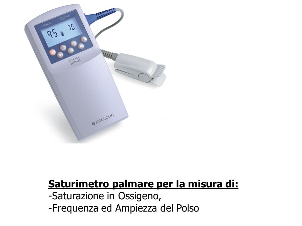 Saturimetro palmare per la misura di: -Saturazione in Ossigeno, -Frequenza ed Ampiezza del Polso